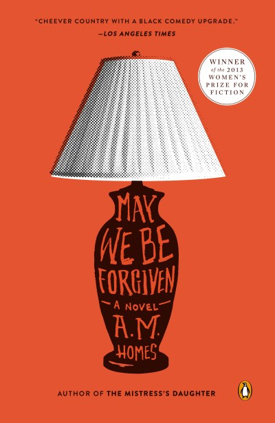 A. M. Homes May We Be Forgiven