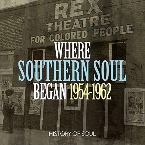 History Of Soul Where Southern Soul Began 1954 2 CD