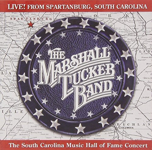 Marshall Tucker Band Live! From Spartanburg South C