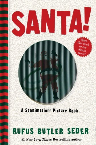 Rufus Butler Seder Santa! A Scanimation Picture Book