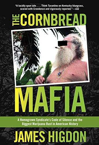 James Higdon Cornbread Mafia A Homegrown Syndicate's Code Of Silence And The B