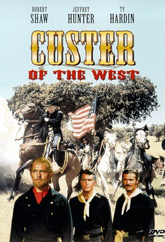 Custer Of The West Shaw Hunter Hardin