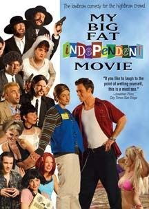 My Big Fat Independent Movie My Big Fat Independent Movie 2 Disc Set