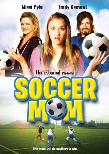 Osment Pyle Cortese Soccer Mom Nr