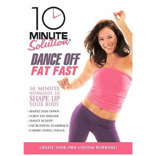 Dance Off Fat Fast 10 Minute Solution Nr