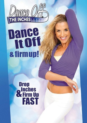 Dance Off The Inches Dance It Off & Firm Up Nr