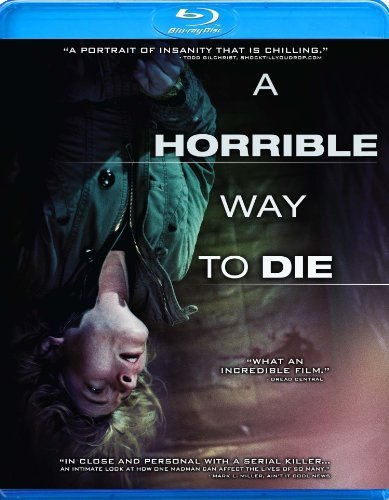 Horrible Way To Die Bowen Seimetz Swanberg Blu Ray Ws R
