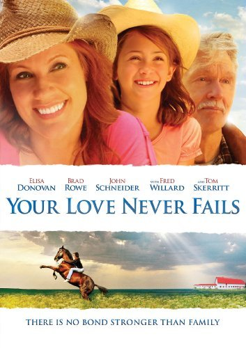 Your Love Never Fails Donovan Rowe Schneider Nr