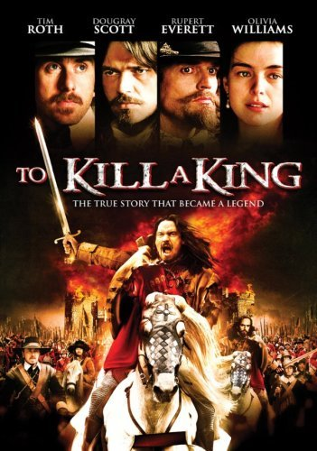 To Kill A King Roth Everett Scott Nr