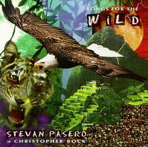Stevan Pasero Songs For The Wild