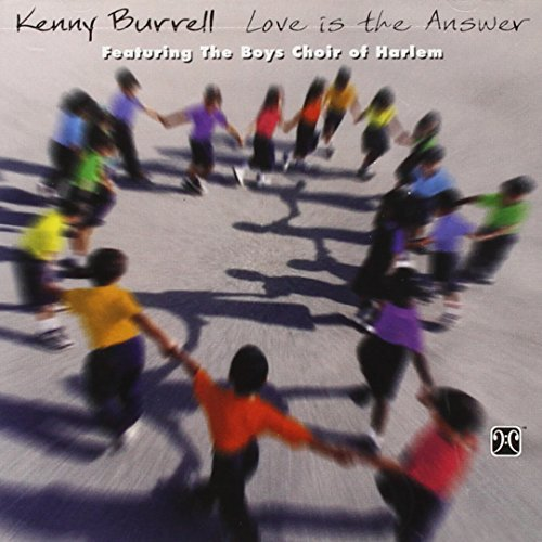 Kenny Burrell Love Is The Answer