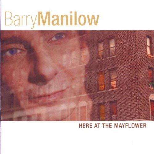 Barry Manilow Here At The Mayflower CD R