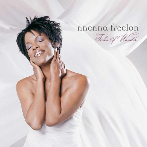 Nnenna Freelon Tales Of Wonder