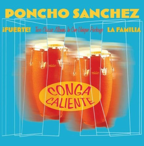 Poncho Sanchez Conga Caliente 2 CD