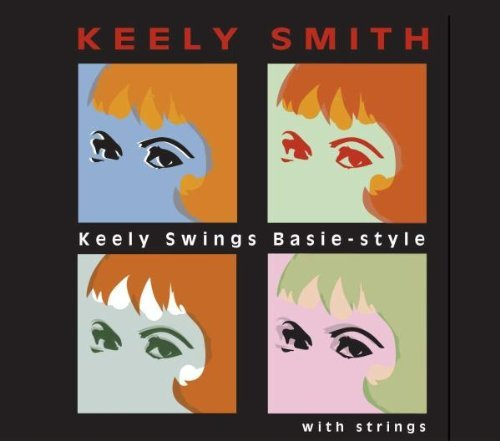 Keely Smith Keely Swings Basie Style