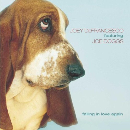 Joey Defrancesco Falling In Love Again Feat. Joe Doggs