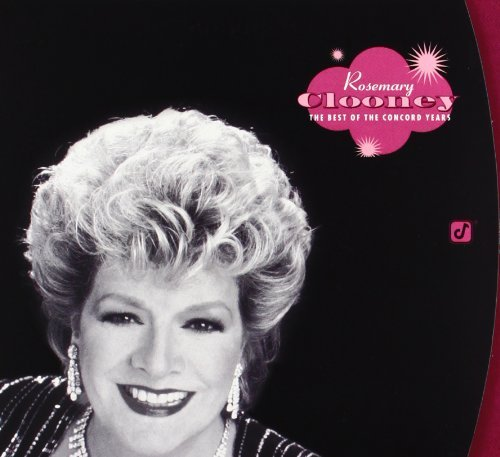 Rosemary Clooney Best Of The Concord Years 2 CD
