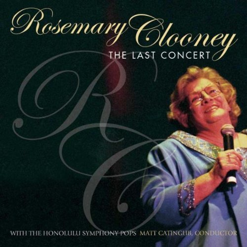 Rosemary Clooney Last Concert
