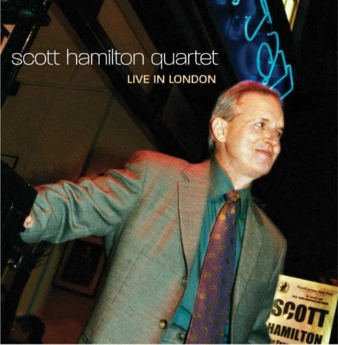 Scott Hamilton Scott Hamilton Quartet Live In CD R