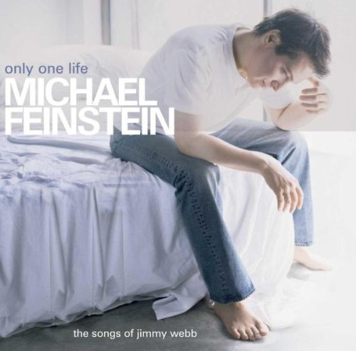 Feinstein Webb Only One Life Songs Of Jimmy W
