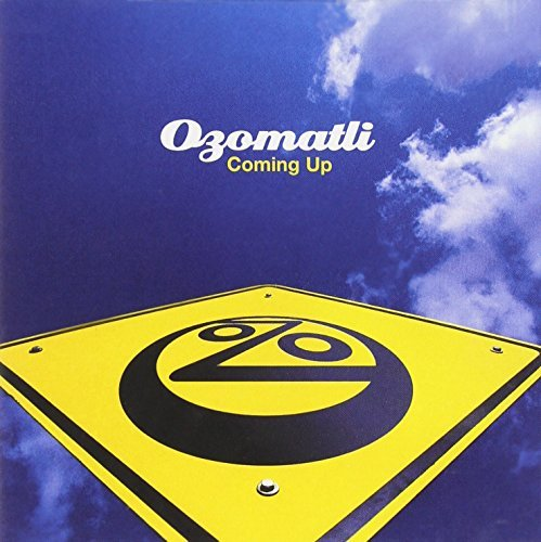Ozomatli Coming Up