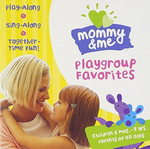 Mommy & Me Playgroup Favorites