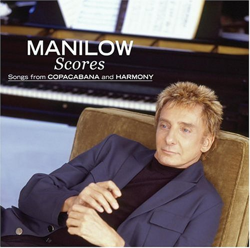Barry Manilow Scores Songs From Copacabana &