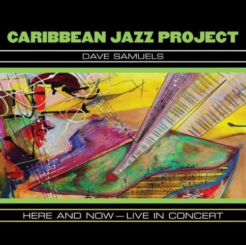 Caribbean Jazz Project Here & Now Live In Concert 2 CD