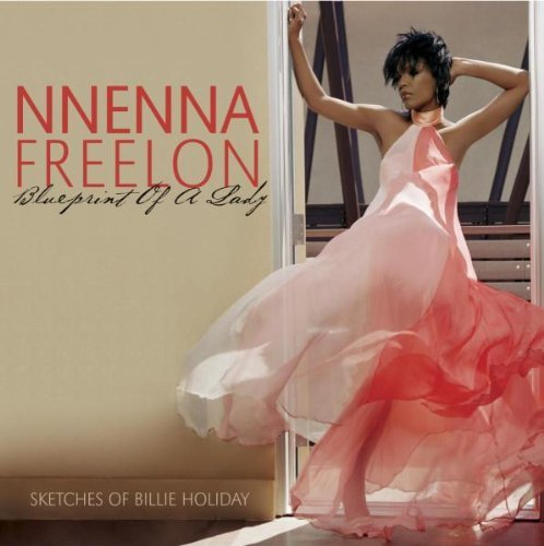Nnenna Freelon Blueprint Of A Lady