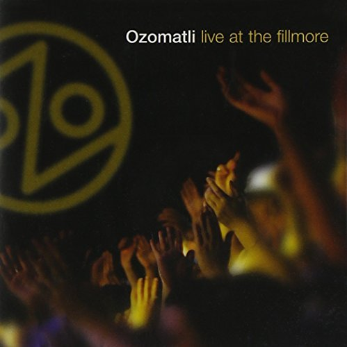 Ozomatli Live At The Fillmore Incl. Bonus DVD