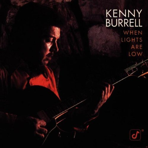 Kenny Burrell When Lights Are Low
