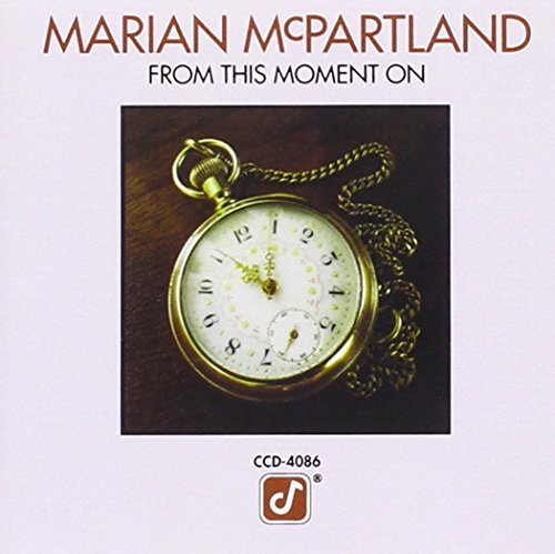 Marian Mcpartland From This Moment On