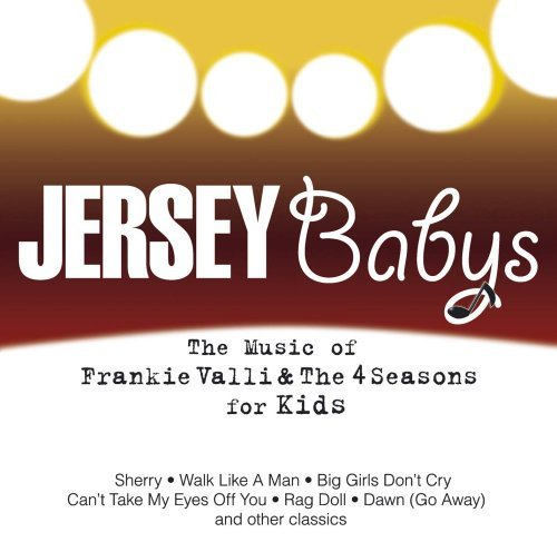Jersey Babys Music Of Frankie Valli & The F
