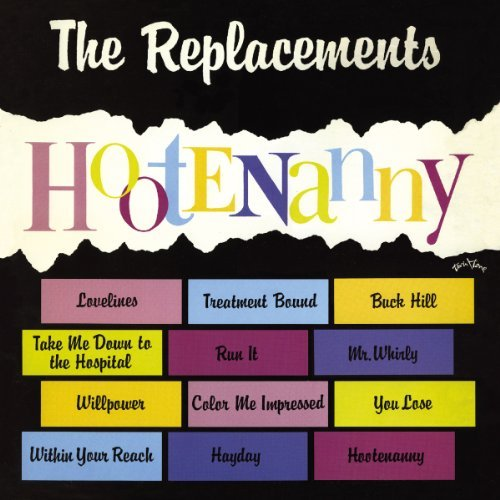 Replacements Hootenanny Remastered Deluxe Ed. Incl. Bonus Tracks