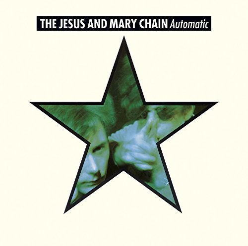 Jesus & Mary Chain Automatic