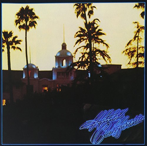 Eagles Hotel California De