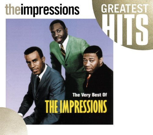 Impressions Very Best Of The Impressions Very Best Of The Impressions