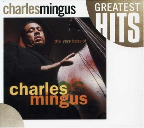 Charles Mingus Very Best Of Charles Mingus
