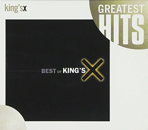 King's X Best Of King's X Best Of King's X