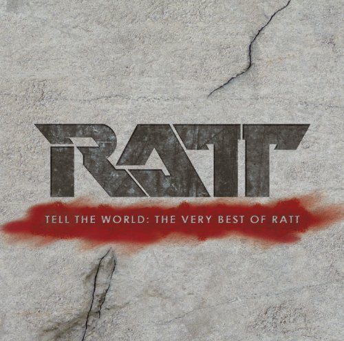 Ratt Tell The World The Very Best