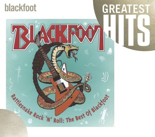 Blackfoot Rattlesnake Rock'n'roll The B Rattlesnake Rock'n'roll The B