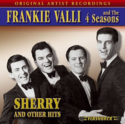 Frankie & Four Seasons Valli Sherry & Other Hits