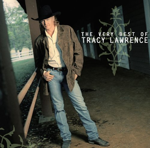 Tracy Lawrence Very Best Of Tracy Lawrence