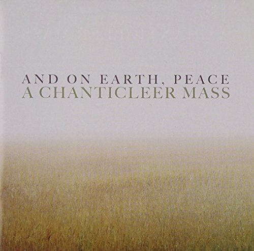 Chanticleer On Earth Peace A Chanticleer