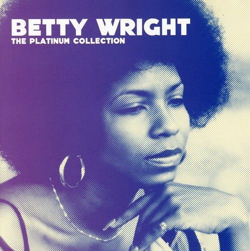 Betty Wright Platinum Collection Import Gbr