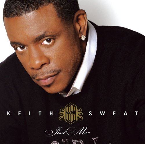 Keith Sweat Just Me