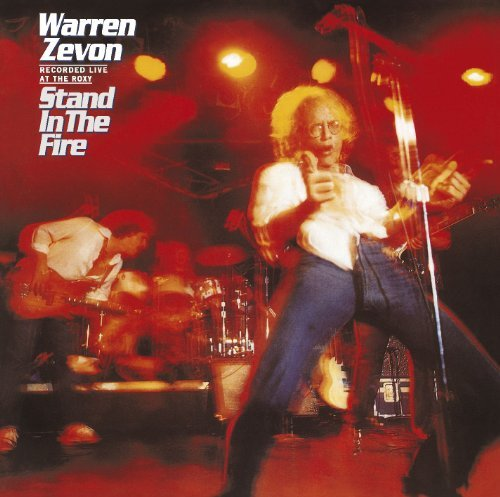 Warren Zevon Stand In The Fire Stand In The Fire