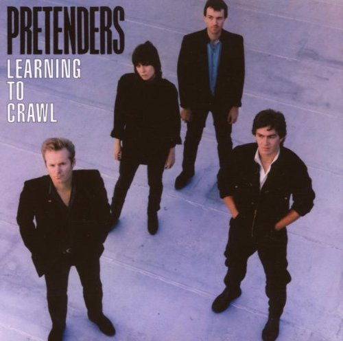 Pretenders Learning To Crawl Remastered Incl. Bonus Tracks