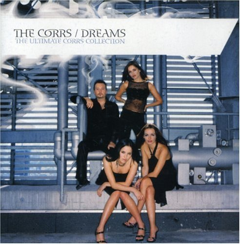 Corrs Dreams The Ultimate Corrs Col