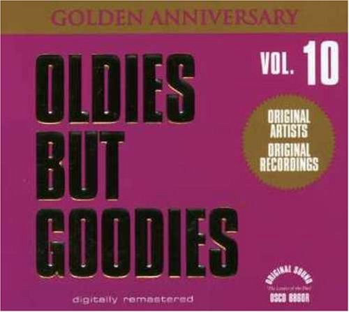Oldies But Goodies Vol. 10 Oldies But Goodies Righteous Bros Duprees Berry Oldies But Goodies